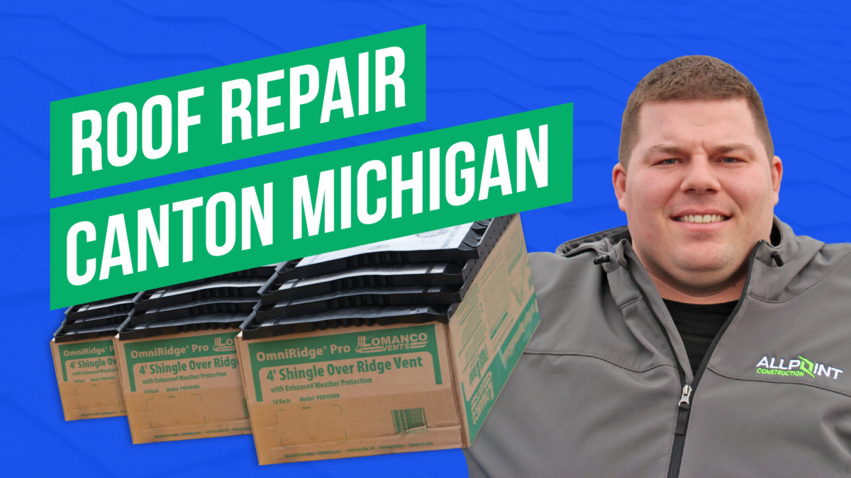 7 Common Types of Roofing Repair in Canton MI